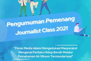 DAFTAR PEMENANG JOURNALIST CLASS 2021