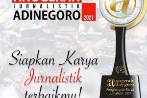 Anugerah Jurnalistik Adinegoro 2021  'Semangat dan Harapan'